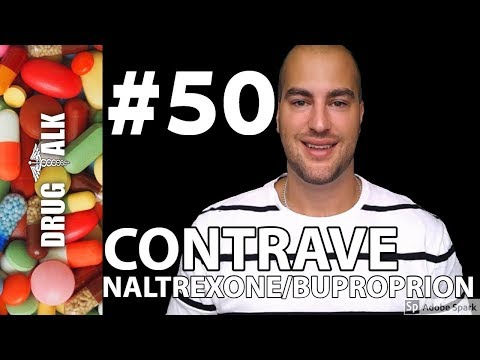 CONTRAVE (NALTREXONE/BUPROPION) PHARMACIST REVIEW #50