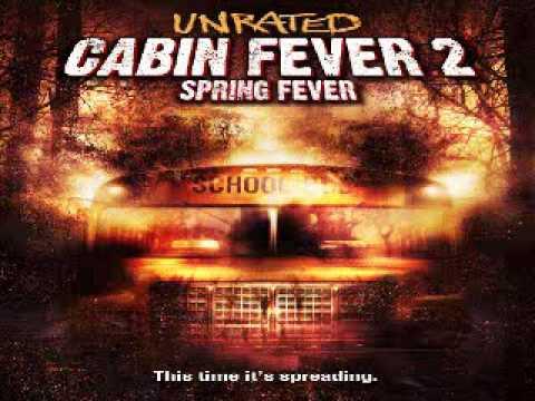 Full Download Cabin Fever 2 Spring Fever 4 12 Movie Clip