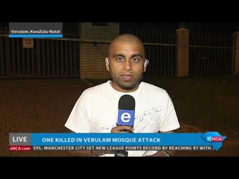 Latest update on Verulam mosque attack
