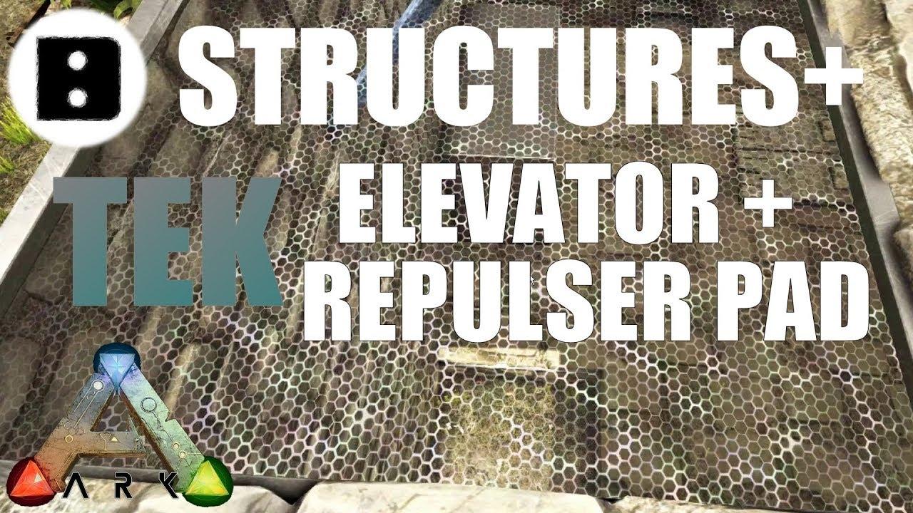 ARK Survival Evolved - Structures Plus Tek Elevator and Repulser Pad