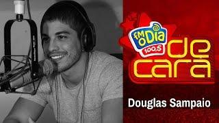 Douglas Sampaio De Cara na FM O Dia