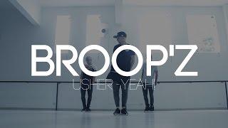 Baixar Usher - Yeah! Choreography   @broopz