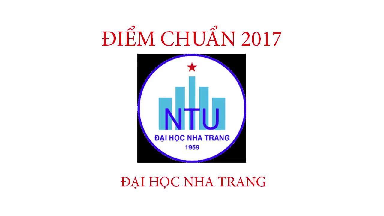 Điểm chuẩn 2017 Đại học Nha Trang