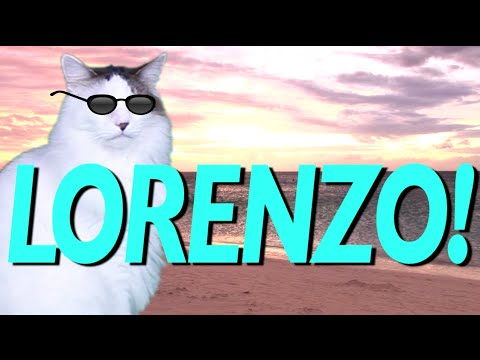 Happy Birthday Lorenzo Epic Cat Happy Birthday Song