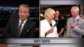 Real Time With Bill Maher: Web Exclusive New Rule - Grey Goose (HBO)