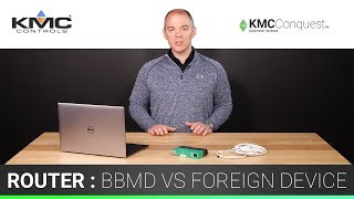 BBMD vs Foreign Device - BAC-5051E Router