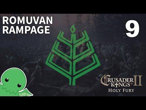 Romuvan Rampage - Part 9 - Crusader Kings II: Holy Fury