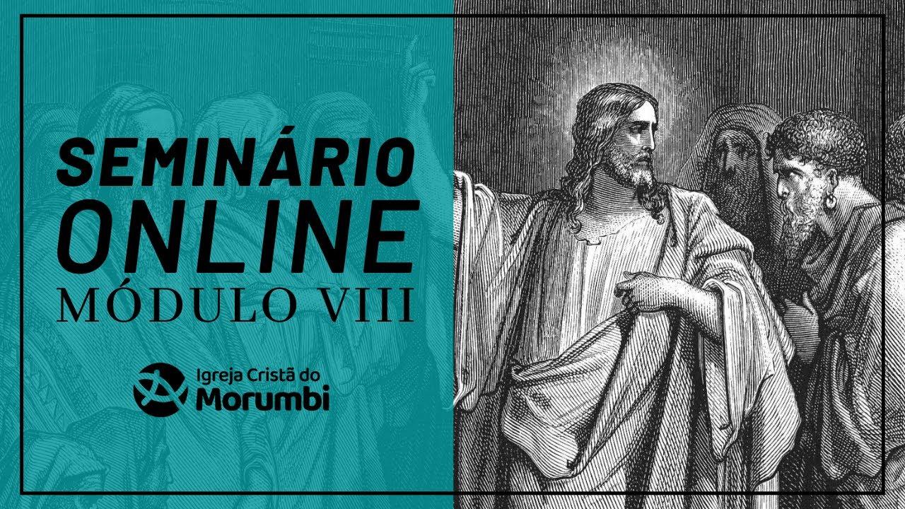 Seminário Módulo VIII - Teologia Sistemática - Pra. Ceres - 11/10/2021