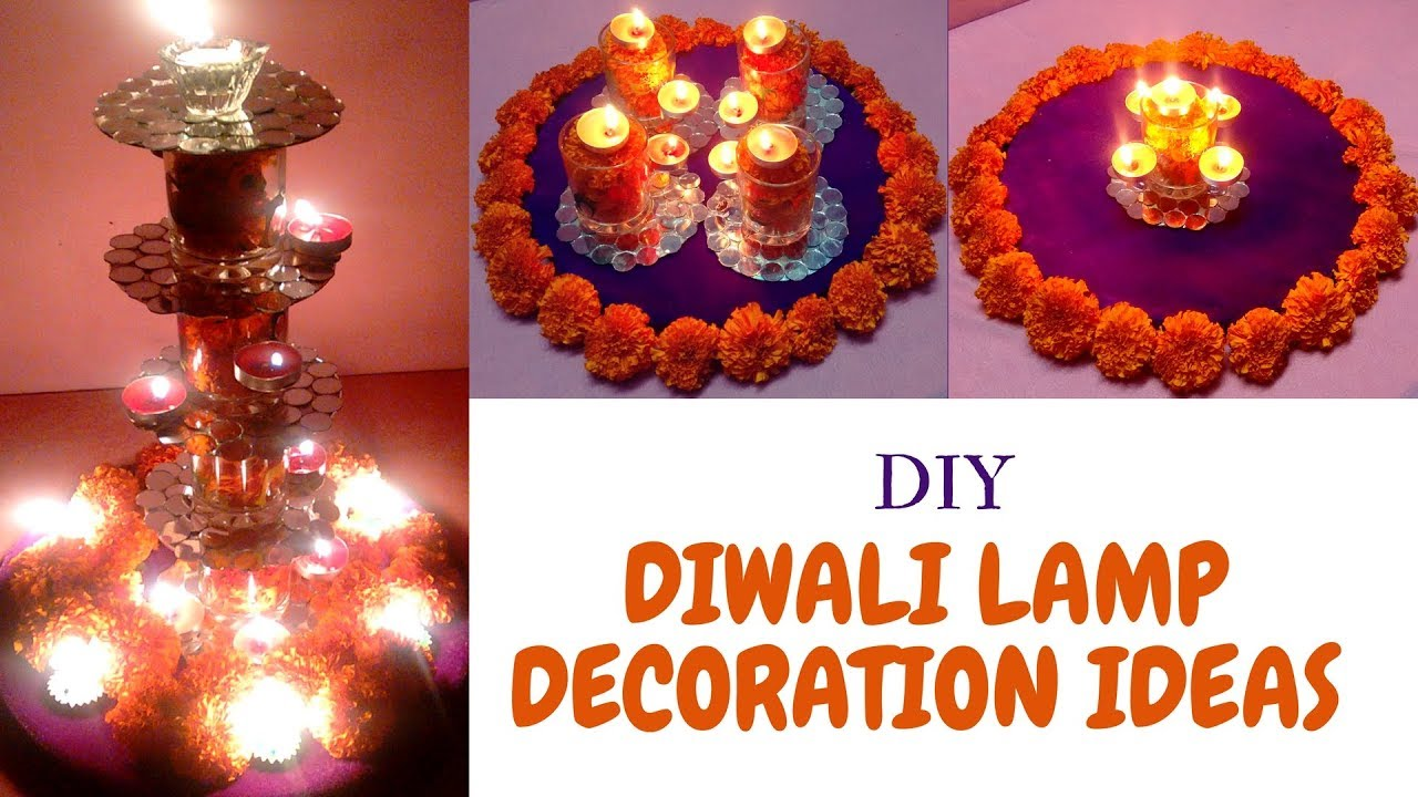 3 Easy Quick Diwali Lamp Lights New Creative Lamp Decoration Ideas For Diwali At Home Youtube