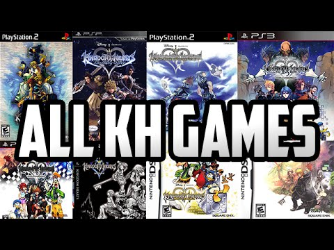 All Kingdom Hearts Games 2002 201 Youtube