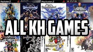 All Kingdom Hearts Games [2002-201?]
