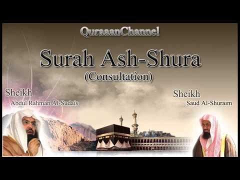 42- Surat Ash-Shura (Full) with audio english translation Sheikh Sudais & Shuraim