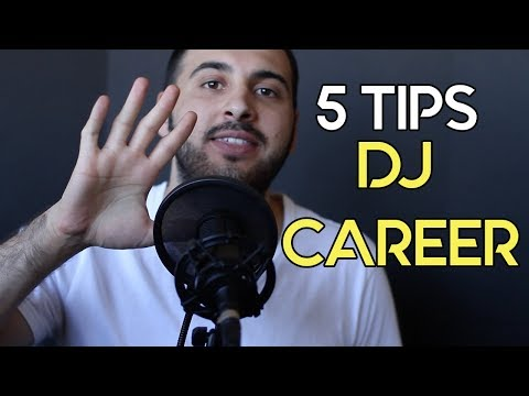 5 Tips To Get You To Your DJ Career