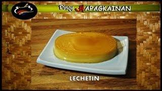 Pinoy Hapagkainan - Lechetin