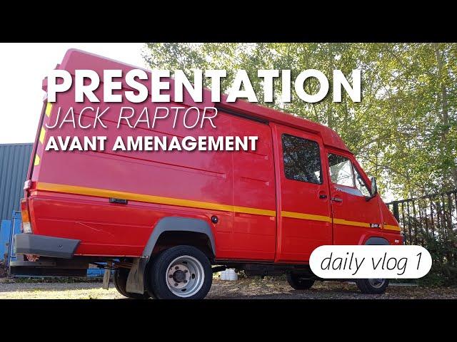 S4/E1- Présentation de notre future VAN RAPTOR JACK / Aménagement van VASP