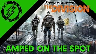 Amped On the Spot - The Division