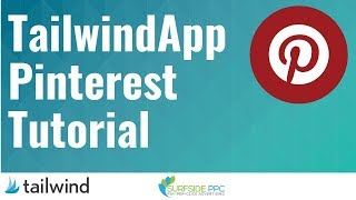 Tailwind Pinterest Tutorial 2019 - How To Use Tailwind App For Pinterest Traffic