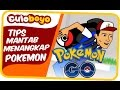 Culoboyo | Tips Mantab Menangkap Pokemon | Pokemon Go video