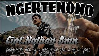 NGERTENONO Cipt.Nathan Bmn ( Official music video )