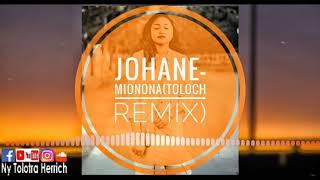 Video Johane - Mionona (Toloch Remix) Full Version 2018 download MP3, 3GP, MP4, WEBM, AVI, FLV November 2018