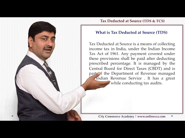TDS - Tax deducted & Collection at  Source - Meaning, Concept & Rules