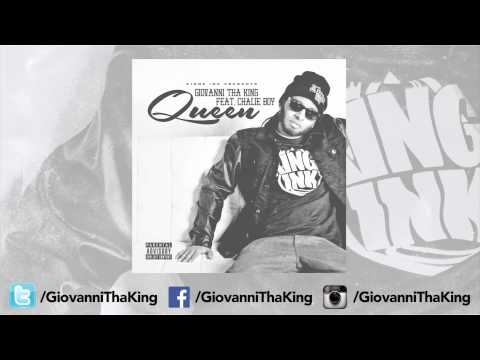 Giovanni Tha King - Queen Ft. Chalie Boy (Mp3 Only)