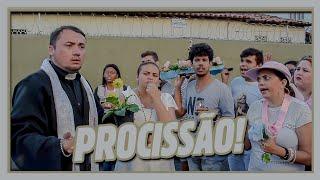 PROCISSÃO!