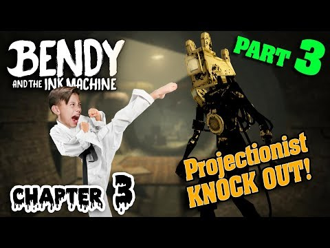 I KNOCKED OUT THE PROJECTIONIST!!! Bendy and the Ink Machine Chapter 3 - Part 3! SCARY ENDING!
