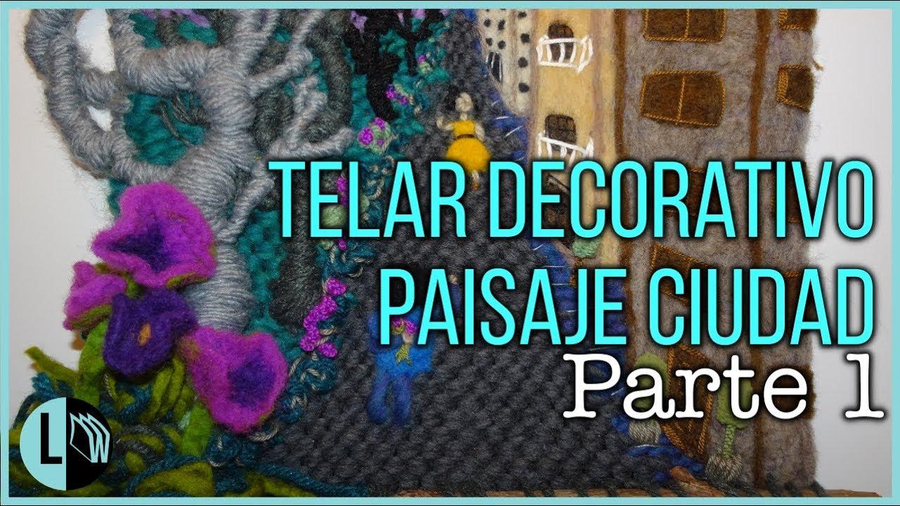 Telar Decorativo Paisaje Tapiz Mural Ciudad Enamorada Parte 1 Weaving Loom Lana Wolle