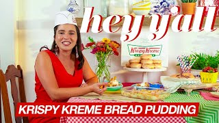 Ivy Creates an Easy Dessert with Leftover Doughnuts | Krispy Kreme Bread Pudding | Hey Y'all