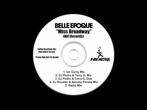 Belle Epoque - Miss Broadway (Ian Carey Mix)