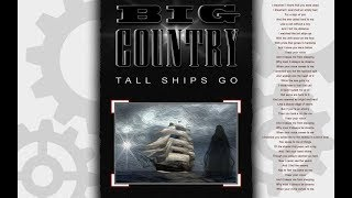 Big Country - Tall Ships Go
