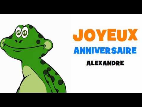 Joyeux Anniversaire Alexandre Youtube