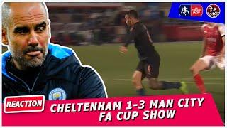 Man City scrap past brave Cheltenham | Cheltenham 1-3  Manchester City FA Cup Show