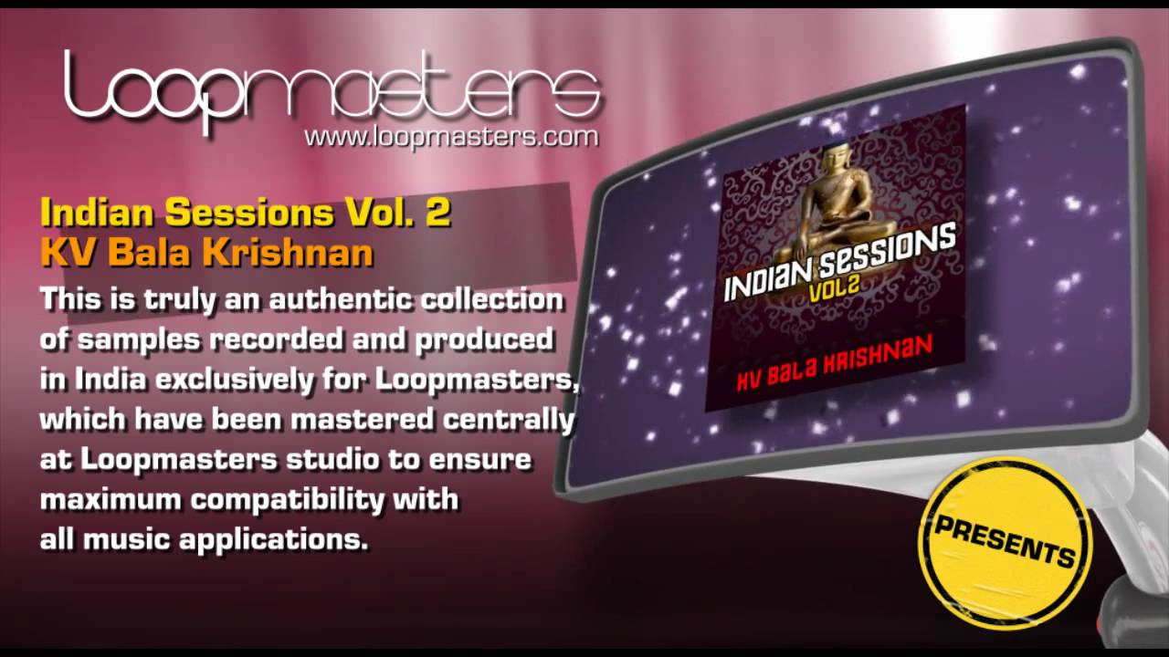 Indian Session Samples, Bala Krishnan and Royalty Free Producer Sounds by  Loopmasters