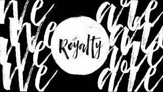 Francesca Battistelli - Royalty (Official Lyric Video)