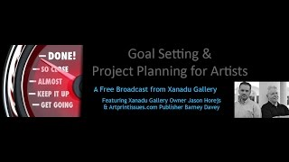 Goal Setting And Project Management With Jason Horejs And Barney Davey | A Free Broadcast From Xa...