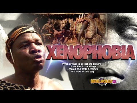 Xenophobia [Part 1] - 2015 Latest Nigerian Nollywood Movies