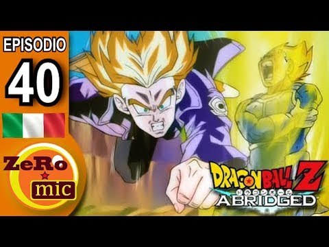 ZeroMic - Dragon Ball Z Abridged: Episodio 40 [ITA]