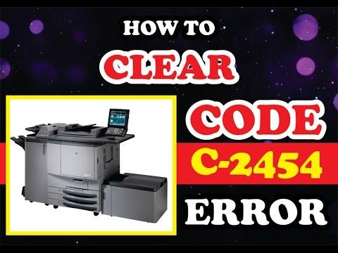 how to clear error c-2454 Konica Minolta c6500