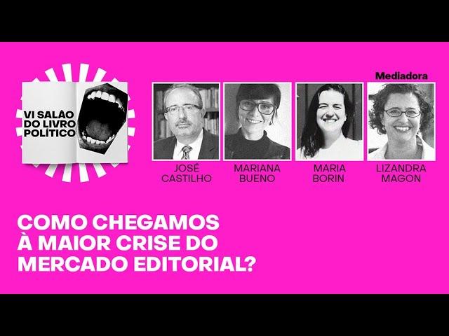 Como chegamos à maior crise do mercado editorial?