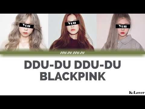 [YOUR GIRL GROUP] DDU-DU DDU-DU - BLACKPINK [3 Members Version] ▷ K-Lover