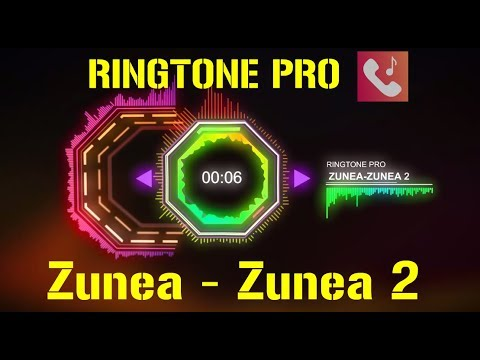 Zunea - Zunea 2 Ringtone for Mobile  RINGTONE PRO  Free Ringtone