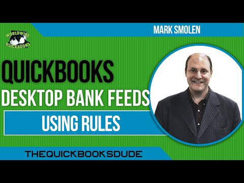 QUICKBOOKS BANK FEEDS - USING RULES TO AUTO INPUT TRANSACTIONS