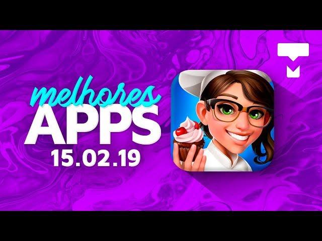Melhores Apps da Semana para Android e iOS (15/02/2019) - TecMundo