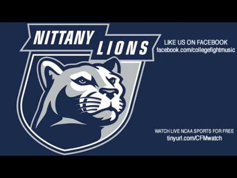 Penn State University Nittany Lions Fight Song