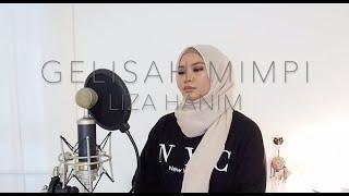 Download lagu GELISAH MIMPI - LIZA HANIM