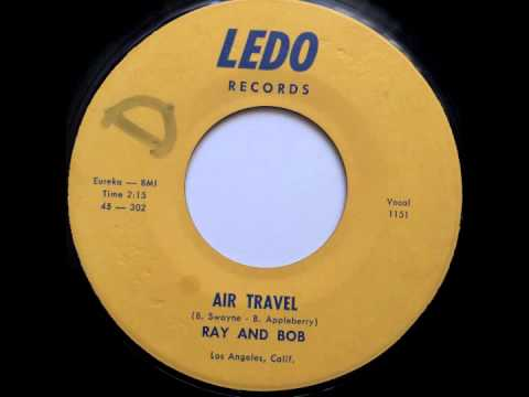 Air Travel - Ray And Bob - 1150 LEDO (1962)
