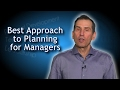Best Planning Approach for Managers