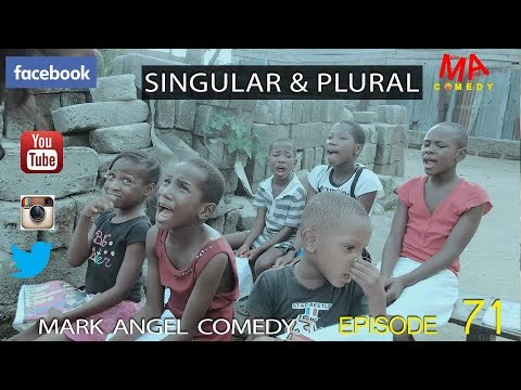 SINGULAR AND PLURAL (Mark Angel Comedy) (Episode 71) thumbnail